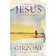 Stories of Jesus by Joseph F. Girzone