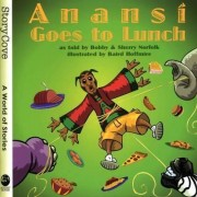 Anansi Goes to Lunch by Bobby Norfolk