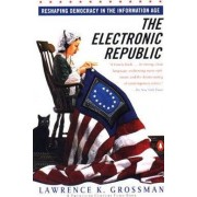 The Electronic Republic by Lawrence K Grossman
