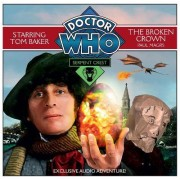 Doctor Who Serpent Crest 2: The Broken Crown by Paul Magrs