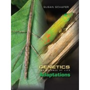 Genetics: The Science of Life: DNA and Genes, Heredity, Cloning, Adaptations by Susan Schafer