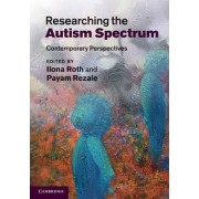 Researching the Autism Spectrum by Ilona Roth