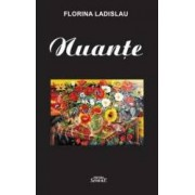 Nuante - Florina Ladislau