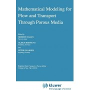 Mathematical Modeling for Flow and Transport Through Porous Media by Gedeon Dagan