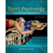 Sport Psychology: Concepts and Applications by Richard Cox