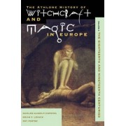 Athlone History of Witchcraft and Magic in Europe: Ancient Greece and Rome v. 2 by Valerie I. J. Flint