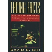 Facing Facts by David E. Shi