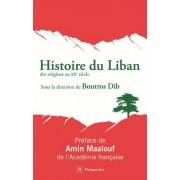 Histoire Du Liban - Des Origines Au Xxe Siècle