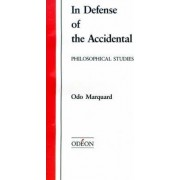 In Defense of the Accidental by Odo Marquand