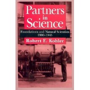 Partners in Science by Robert E. Kohler