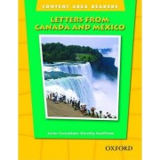 Content Area Readers: Letters from Canada and Mexico by Dorothy Kauffman Ph.D.