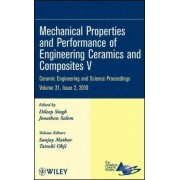 Mechanical Properties and Performance of Engineering Ceramics and Composites V by ACerS (American Ceramic Society)