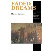 Faded Dreams by Martin Carnoy