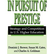 In Pursuit of Prestige by Charles Goldman