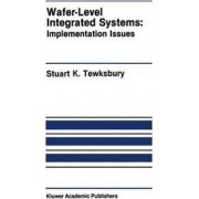 Wafer-Level Integrated Systems by Stuart K. Tewksbury