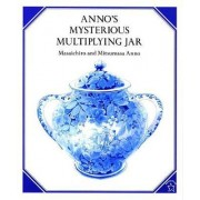 Anno's Mysterious Multiplying by Anno Masaichiro