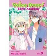 Voice Over!: Seiyu Academy, Vol. 9 by Maki Minami