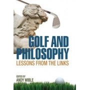 Golf and Philosophy by Andy Wible