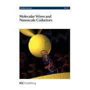 Molecular Wires and Nanoscale Conductors by Royal Society Of Chemistry