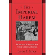 The Imperial Harem by Leslie P. Peirce