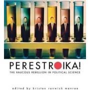 Perestroika! by Kristen Renwick Monroe