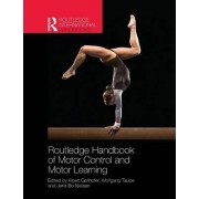 Routledge Handbook of Motor Control and Motor Learning by Albert Gollhofer