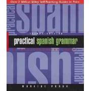 Practical Spanish Grammar by Marcial Prado