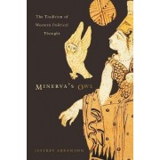 Minerva's Owl by Jeffrey Abramson
