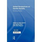 Global Perspectives on Gender Equality by Naila Kabeer