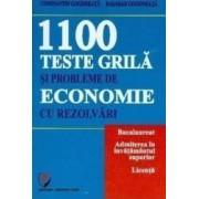 1100 teste grila si probleme de economie cu rezolvari - Constatin Gogoneata
