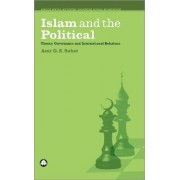 Islam and the Political by Amr G. E. Sabet