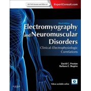 Electromyography and Neuromuscular Disorders by David C. Preston