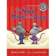 The Nice Mice in the Rice by Brian P Cleary