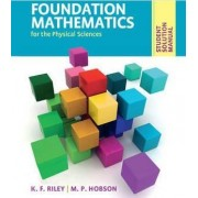 Student Solution Manual for Foundation Mathematics for the Physical Sciences by K. F. Riley