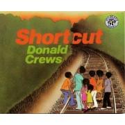 Shortcut by Donald Crews