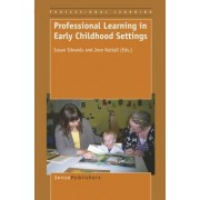Professional Learning in Early Childhood Settings by Susan Edwards