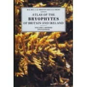 Atlas of the Bryophytes of Britain and Ireland: Mosses (Diplolepideae) Volume 3 by M. O. Hill