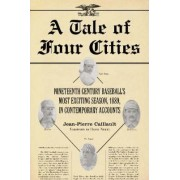 A Tale of Four Cities by Jean-Pierre Caillault