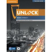 Unlock Basic Literacy Teacher's Book with Downloadable Audio by Emma Pathare