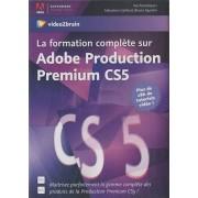 Video2brain La formation complète sur Adobe Production Premium CS5 - Maîtrisez parfaitement la gamme complète des produits de la Production Premium CS5 ! Plus de 28h de tutoriels vidéo ! PC Mac
