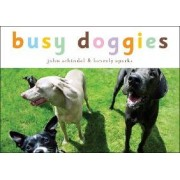 Busy Doggies by Beverly Sparks