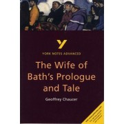 Wife of Bath's Prologue and Tale: York Notes Advanced by Jacqueline Tasioulas