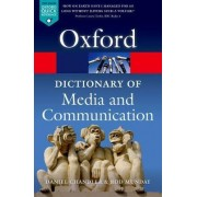 A Dictionary of Media and Communication by Daniel Chandler