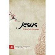 Jesus Through Asian Eyes by Clive Thorne