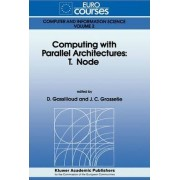 Computing with Parallel Architecture by D. Gassilloud