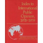 Index to International Public Opinion 1978-1979 by Survey Research Consultants Internationa