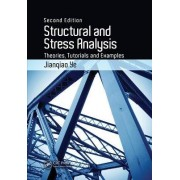 Structural and Stress Analysis by Jianqiao Ye