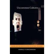 Un/common Cultures by Kamala Visweswaran