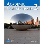 Academic Connections 2 with MyAcademicConnectionsLab by David A. Hill