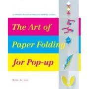 The Art of Paper-Folding for Pop-up by Miyuki Yoshida